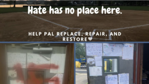 Hate crime at PAL field inspires community members to take action