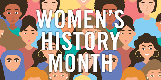 Women's History Month is a reminder of the progress that needs to be made